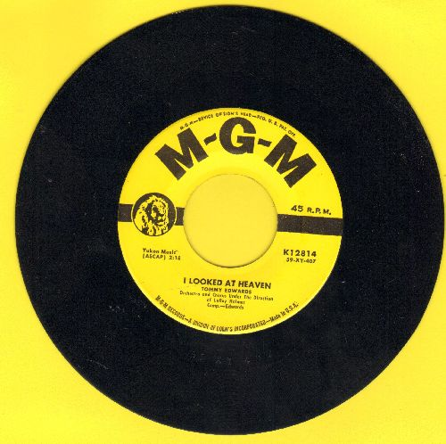 Edwards, Tommy - I Looked At Heaven (And Heaven Smiled At Me)/I've Been There  - NM9/ - 45 rpm Records