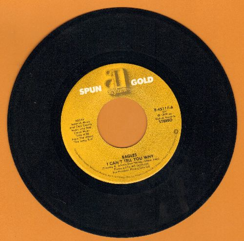 Eagles - I Can't Tell You Why/James Dean (double-hit re-issue) - EX8/ - 45 rpm Records