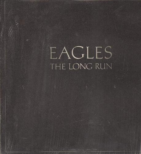 Eagles - The Long Run: Heartache Tonight, Teenage Jail, The Greeks Don't Want No Freaks, The Disco Strangler, King Of Hollywood (Vinyl LP record, gate-fold cover, shrink wrap) - NM9/NM9 - LP Records