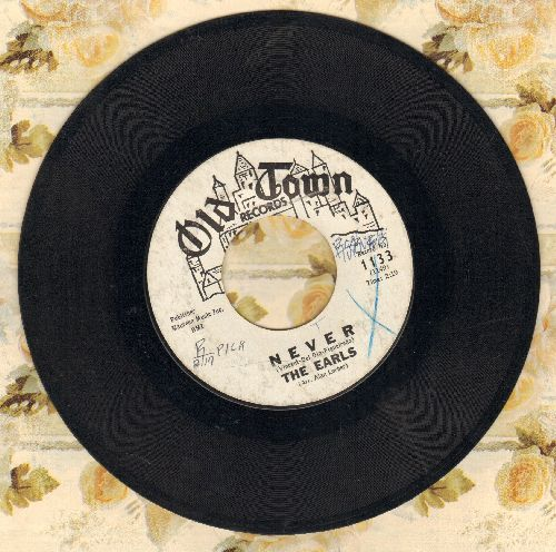 Earls - Never/I Keep A Tellin' You (DJ advance pressing, minor wol) - EX8/ - 45 rpm Records
