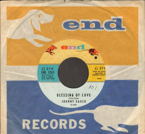 Eager, Johnny - Blessing Of Love/I Understand (with RARE vintage End company sleeve)(bb) - NM9/ - 45 rpm Records