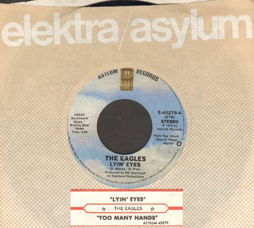 Eagles - Lyin' Eyes/Too Many Hands (with juke box label and Elektra company sleeve) - EX8/ - 45 rpm Records