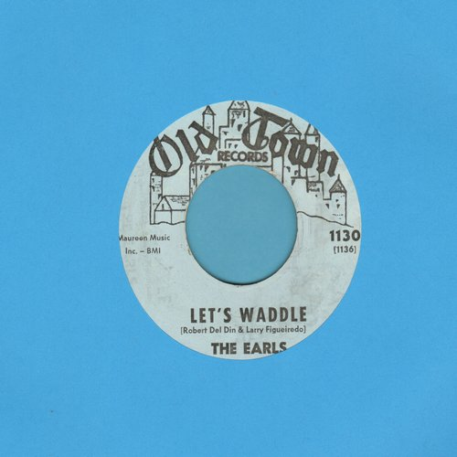 Earls - Let's Waddle (FANTASTIC Vintage Dance-Craze Novelty!)/Remember Then (blue label) - VG7/ - 45 rpm Records