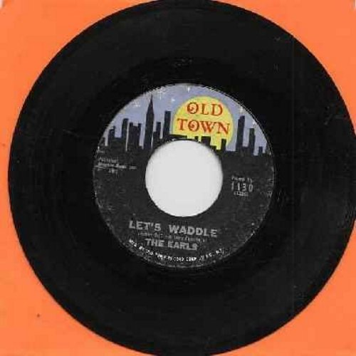 Earls - Let's Waddle (FANTASTIC Vintage Dance-Craze Novelty!)/Remember Then (yellow moon, blue sky/stars, with juke box label!)(bb) - VG7/ - 45 rpm Records