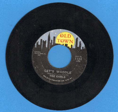Earls - Let's Waddle (FANTASTIC Vintage Dance-Craze Novelty!)/Remember Then (yellow moon) - EX8/ - 45 rpm Records