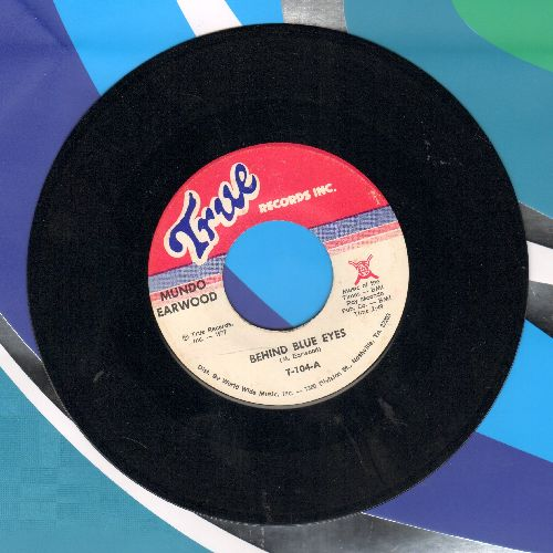 Earwood, Mundo - Behind Blue Eyes/Let's Get Naked - NM9/ - 45 rpm Records
