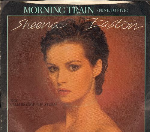 Easton, Sheena - Morning Train (Nine To Five)/Calm Before The Storm (with picture sleeve) - NM9/VG7 - 45 rpm Records