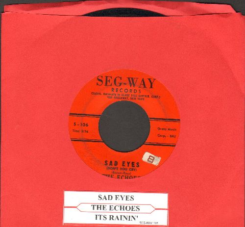 Echoes - Sad Eyes/It's Rainin' (jbl) - VG7/ - 45 rpm Records