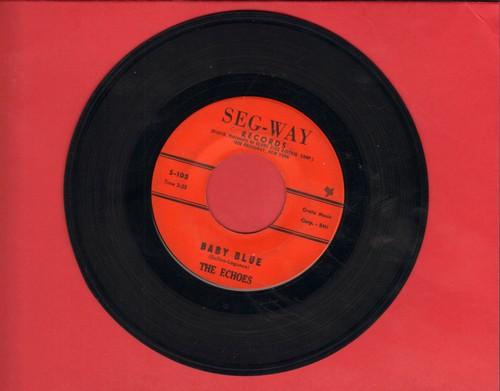 Echoes - Baby Blue (B-A-B-B-Y - B-A-B-L-U)/Boomerang (wol) - VG7/ - 45 rpm Records