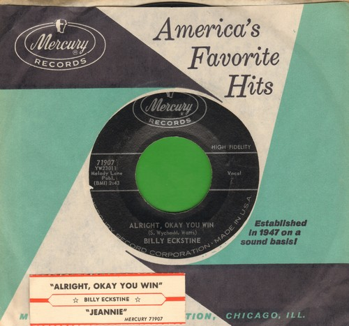 Eckstine, Billy - Alright, Okay You Win/Jeannie (with vintage Mercury company sleeve) - EX8/ - 45 rpm Records