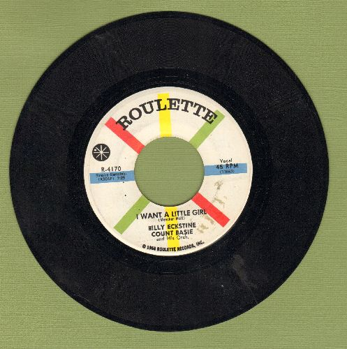 Eckstine, Billy & Count Basie - I Want A Little Girl/Lonesome Lovers Blues  - EX8/ - 45 rpm Records