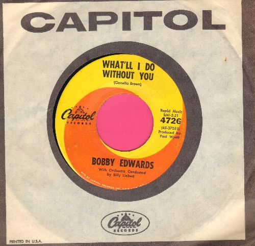 Edwards, Bobby - Singing The Blues/What'll I Do Without You (with Capitol company sleeve) - NM9/ - 45 rpm Records