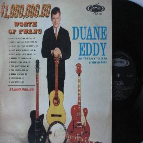 Eddy, Duane - $1,000,000.00 Worth Of Twang: Because They're Young, Forty Miles Of Bad Road, Rebel Rouser, Bonnie Came Back, Cannonball, Commotion (Vinyl MONO LP record, Canadian Pressing) - VG7/VG7 - LP Records