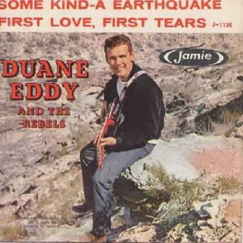 Eddy, Duane - Some Kind-A Earthquake/First Love, First Tears (with picture sleeve) - EX8/VG7 - 45 rpm Records