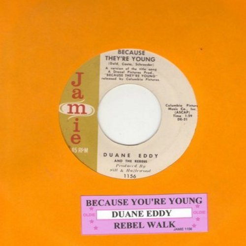 Eddy, Duane - Because They're Young/Rebel Walk (with juke box label) - VG7/ - 45 rpm Records