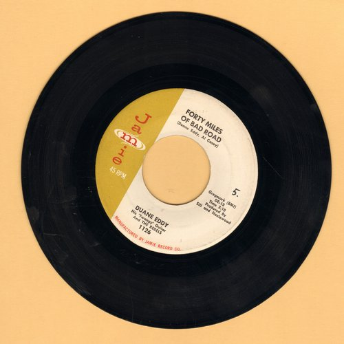 Eddy, Duane - Forty Miles Of Bad Road/The Quiet Three - EX8/ - 45 rpm Records
