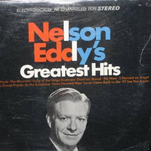 Eddy, Nelson - Nelsen Eddy's Greatest Hits: Rose Marie, The Mounties, Shortnin' Bread, My Hero, I Married An Angel (Vinyl STEREO LP record, SEALED, never opened!) - SEALED/SEALED - LP Records