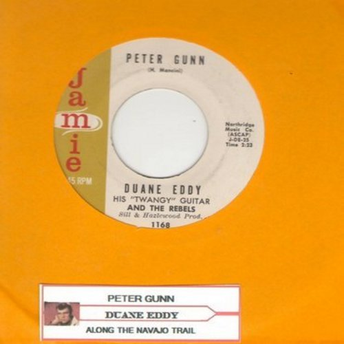 Eddy, Duane - Peter Gunn/Along The Navajo Trail (with juke box label) - EX8/ - 45 rpm Records