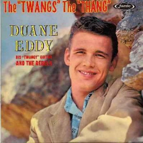 Eddy, Duane - The Twangs The Thang: My Blue Heaven, St. Louis Blues, You Are My Sunshine (Vinyl MONO LP record) - VG7/VG7 - LP Records