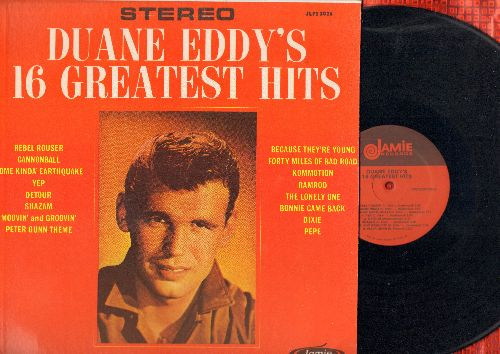 Eddy, Duane - Duane Eddy's 16 Greatest Hits: Rebel Rouser, Yep, Detour, Shazam, Peter Gunn Theme, Because They're Young (vinyl STEREO LP record, re-issue of vintage recordings) - NM9/NM9 - LP Records