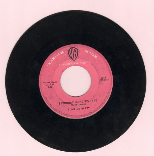Eddie & Betty - Saturday Night Fish Fry/Sweet Someone  - VG7/ - 45 rpm Records