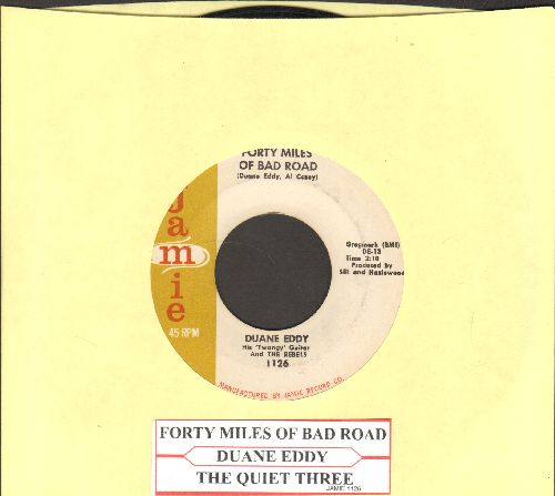 Eddy, Duane - Forty Miles Of Bad Road/The Quiet Three (with juke box label) - EX8/ - 45 rpm Records