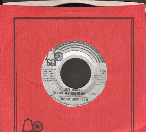 Edison Lighthouse - Love Grows (Where My Rosemary Goes)/Every Loney Day (with Bell company sleeve) - EX8/ - 45 rpm Records