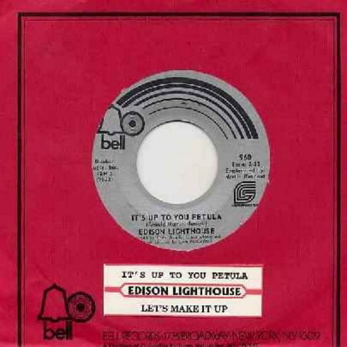 Edison Lighthouse - It's Up To You Petula/Let's Make It Up (DJ pressing with Bell company sleeve) - M10/ - 45 rpm Records