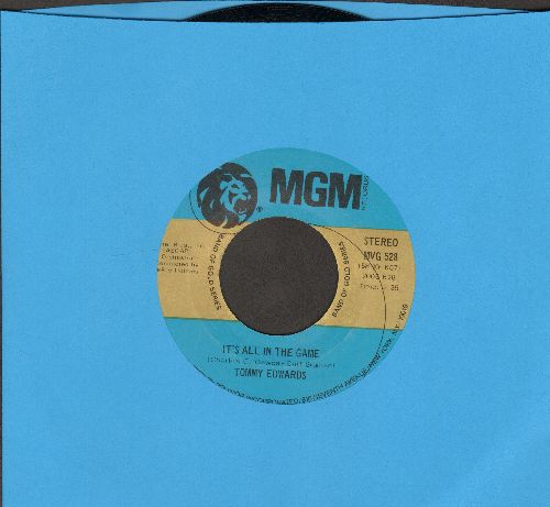 Edwards, Tommy - It's All In The Game/Love Is All We Need (double-hit re-issue) - NM9/ - 45 rpm Records