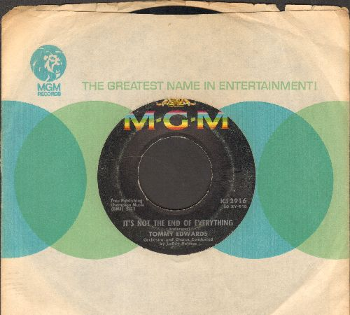 Edwards, Tommy - It's Not The End Of Everything/Blue Heartaches (with MGM company sleeve) - EX8/ - 45 rpm Records