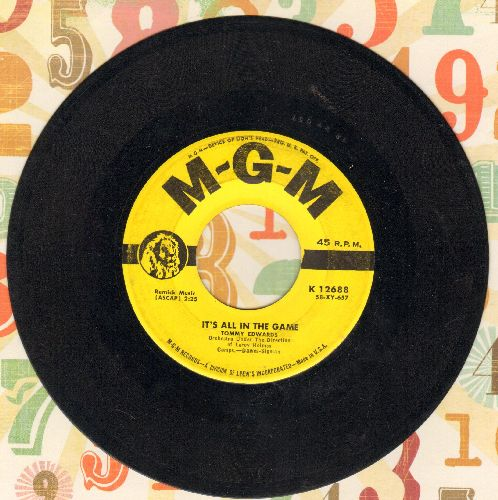 Edwards, Tommy - It's All In The Game (Many-A Tear Has To Fall)/Please Love Me Forever - EX8/ - 45 rpm Records