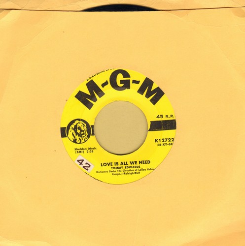 Edwards, Tommy - Love Is All We Need/Mr. Music Man (yellow label first pressing) - EX8/ - 45 rpm Records
