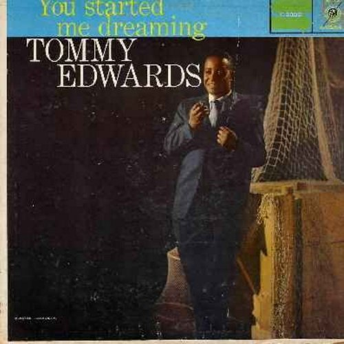 Edwards, Tommy - You Started Me Dreaming: Indian Summer, Always, Lost In The Desert Of Love, You're A Heavenly Thing, Until The Real Thing Comes Along (Vinyl LP record) - NM9/VG6 - LP Records