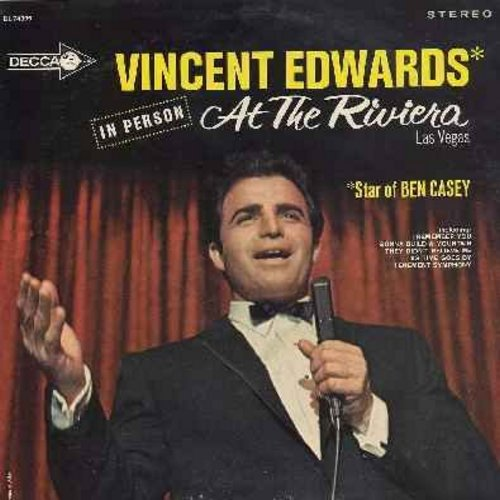Edwards, Vince - In Person At The Riviera in Las Vegas: I Remember You, As Time Goes By, Call Me Irresponsible, Ben Casey Medley, Gonna Build A Mountain (vinyl STEREO LP record) - EX8/EX8 - LP Records
