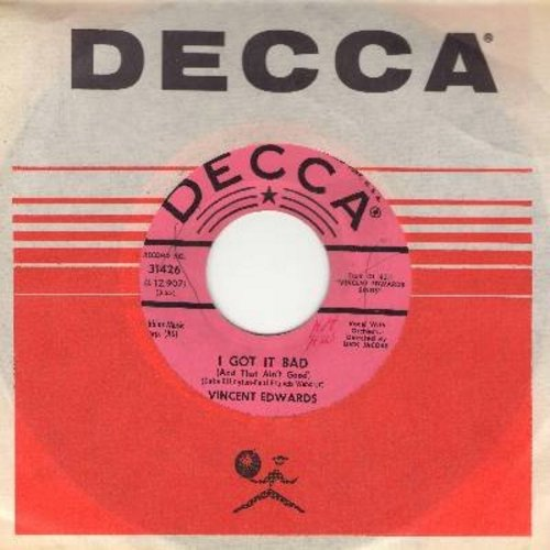 Edwards, Vincent - I Got It Bad (And That Ain't Good)/Say It Isn't So (DJ advance pressing with Decca company sleeve) - EX8/ - 45 rpm Records