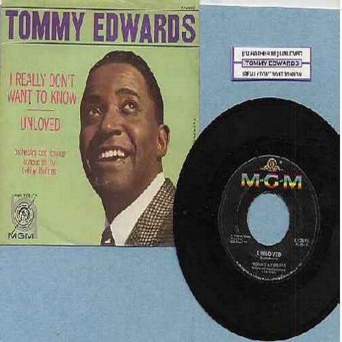 Edwards, Tommy - Unloved/I Really Don't Want To Know (with picture sleeve) - NM9/EX8 - 45 rpm Records