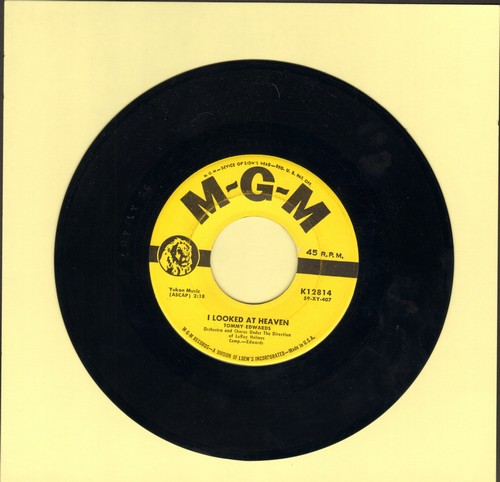 Edwards, Tommy - I Looked At Heaven (And Heaven Smiled At Me)/I've Been There  - EX8/ - 45 rpm Records