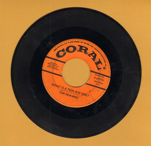 Edwards, Tom - What Is A Teen Age Boy/What Is A Teen Age Girl (sol) - VG7/ - 45 rpm Records