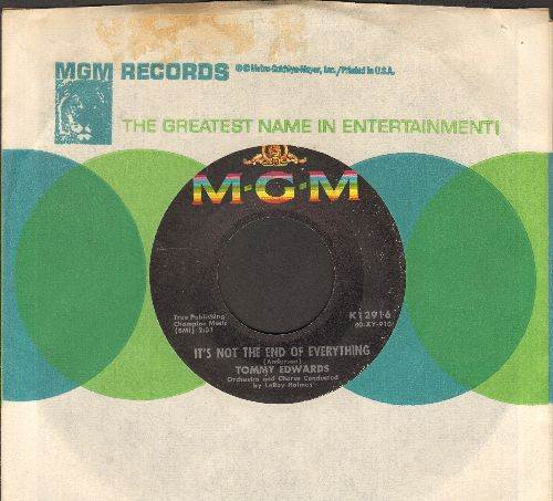 Edwards, Tommy - It's Not The End Of Everything/Blue Heartaches (DJ advance pressing with MGM company sleeve) - EX8/ - 45 rpm Records