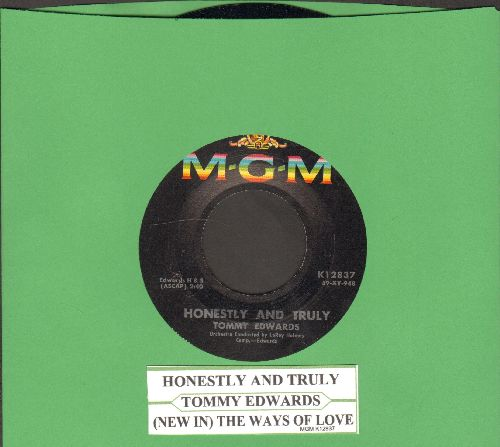 Edwards, Tommy - Honestly & Truly/The Ways Of Love (with juke box label) - NM9/ - 45 rpm Records