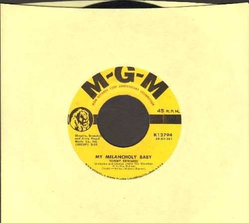 Edwards, Tommy - My Melancholy Baby/It's Only The Good Times  - EX8/ - 45 rpm Records