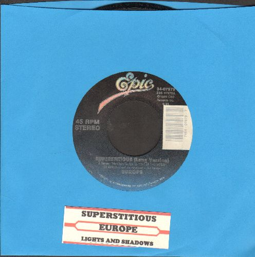 Europe - Superstitious (Long Version)/Lights And Shadows (with juke box label) - EX8/ - 45 rpm Records