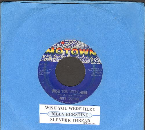 Eckstine, Billy - Wish You Were Here/Slender Thread (with juke box label) - EX8/ - 45 rpm Records