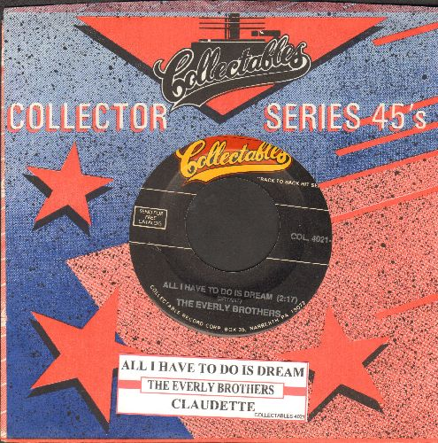 Everly Brothers - All I Have To Do Is Dream/Claudette (re-issue with juke box label and company sleeve) - NM9/ - 45 rpm Records