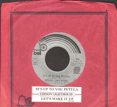 Edison Lighthouse - It's Up To You Petula/Let's Make It Up (with juke box label and Bell company sleeve) - NM9/ - 45 rpm Records