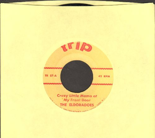 Eldoradoes - Crazy Little Mama At My Front Door/Up On The Mountain (by The Magnificents on flip-side) (re-issue) - NM9/ - 45 rpm Records