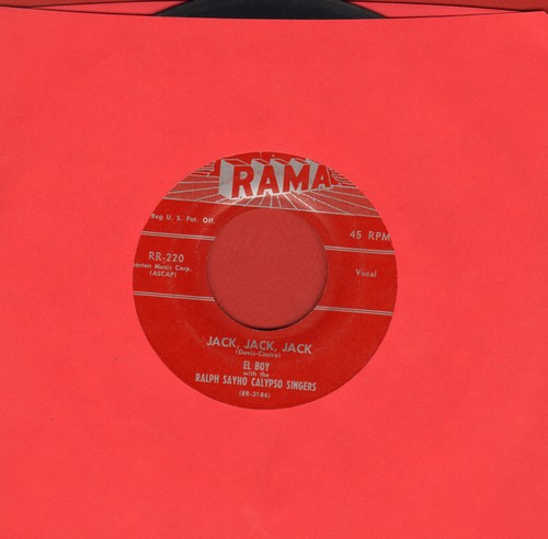 El Boy & The Ralph Sayho Calypso Singers - Jack, Jack, Jack/Tonight My Heart She Is Crying - EX8/ - 45 rpm Records