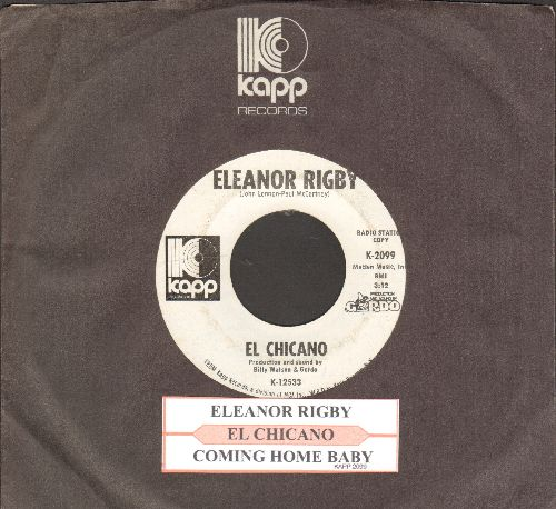 El Chicano - Eleanor Rigby/Coming Home Baby (DJ advance pressing with juke box label and Kapp company sleeve) - EX8/ - 45 rpm Records