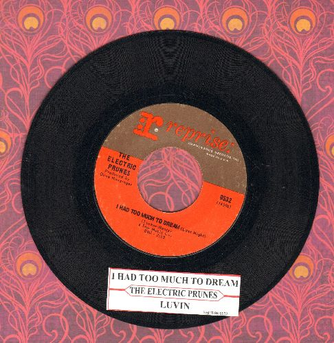 Electric Prunes - I Had Too Much To Dream Last Night/Luvin (with juke box label) - EX8/ - 45 rpm Records