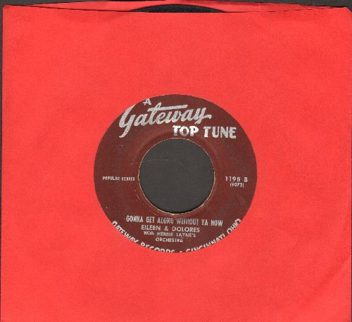 Eileen & Dorlores - Gonna Get Along Without You Now/Love Me (by Marv Lockard on flip-side) - VG7/ - 45 rpm Records